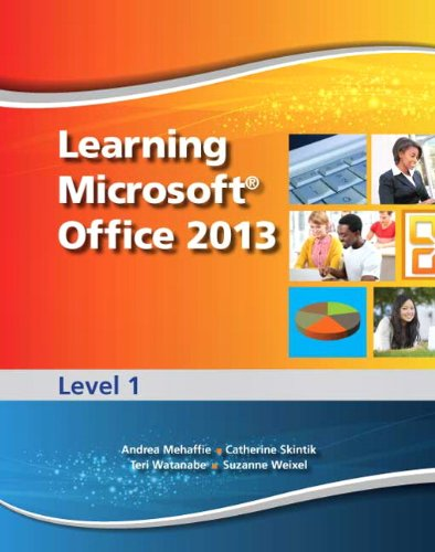 Learning Microsoft Office 2013: Level 1 -- CTE/School