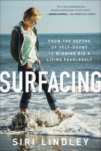 Surfacing: From the Depths of Self-Doubt to Winning Big and Living - Usa Discounts Triathlon