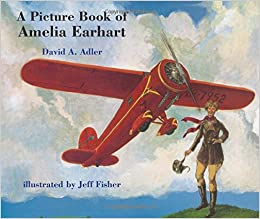 A Picture Book of Amelia Earhart (Picture Book Biography)