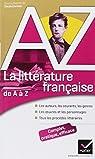 La littérature française de A à Z par Audeguy