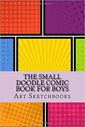 amazoncom the small doodle comic book for boys mixed 6 x 9 100 pages activity drawing coloring books 9781540652249 art journaling sketchbooks - Drawing Books For Boys