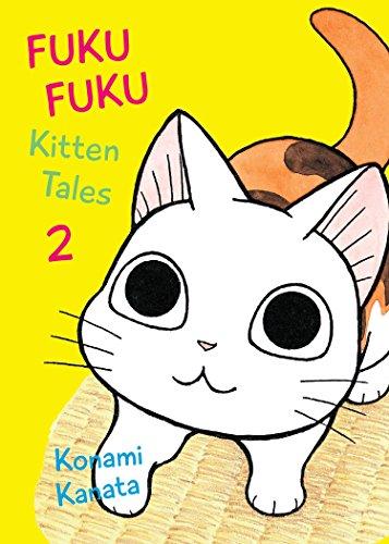 (FukuFuku: Kitten Tales, 2 (Chi's Sweet Home))