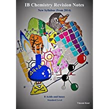 IB Chemistry: 8 Acids and Bases Revision Notes (Standard Level) (IB Chemistry Revision Notes Book 14)
