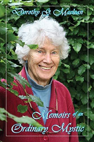Dorothys Garden - Memoirs of an Ordinary Mystic