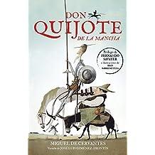 Don Quijote de la Mancha (Colección Alfaguara Clásicos) (Spanish Edition)