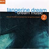 Dream Music 2: Movie Music Composed By Tangerine Dream