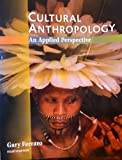 Cultural Anthropology : An Applied Perspective, Ferraro, Gary P., 0314044256