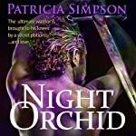 The Night Orchid | Patricia Simpson