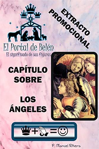EL PORTAL DE BELÉN, EL SIGNIFICADO DE SUS FIGURAS. EXTRACTO PROMOCIONAL, LOS ÁNGELES