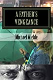 A Father's Vengeance