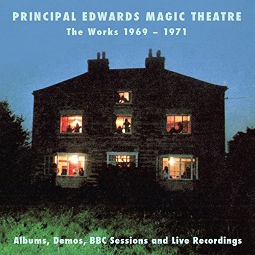 PRINCIPAL EDWARDS MAGIC THEATRE - Works 1971: Albums Demos BBC Sessions & Live