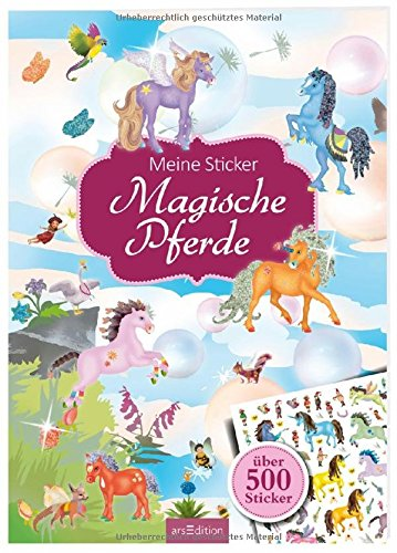 Meine Sticker: Magische Pferde (Mein Stickerbuch)
