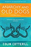 Anarchy and Old Dogs (A Dr. Siri Paiboun Mystery)