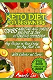 Keto Diet for Beginners: TOP 85 Amazing and