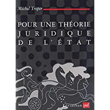 Pour une théorie juridique de l'État (Léviathan) (French Edition)