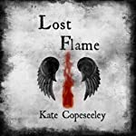 Lost Flame | Kate Copeseeley