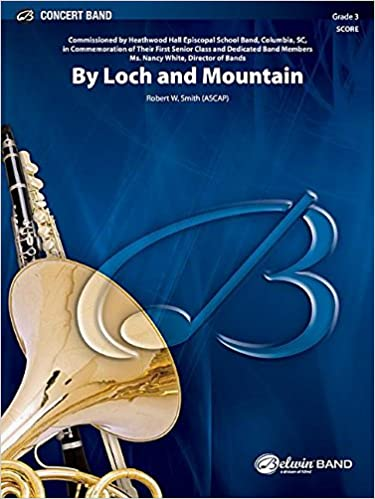 by loch and mountain belwin concert band