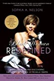 Black Woman Redefined: Dispelling Myths and Discovering Fulfillment in the Age of Michelle Obama