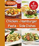 4 Cookbooks in 1: Chicken, Hamburger, Pasta, Side Dishes (Favorite Brand Name Recipes)