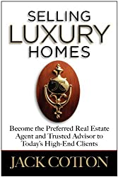 By Jack Cotton: Selling Luxury Homes