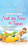 Not So New In Town (Harmony Homecomings Book 2)