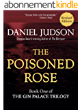 The Poisoned Rose (The Gin Palace Trilogy Book 1) (English Edition)