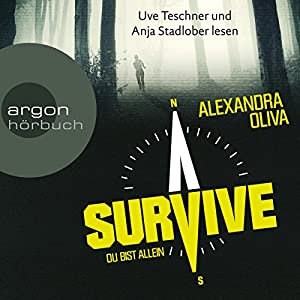 Survive: Du bist allein Audiobook