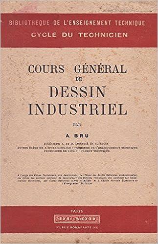 Cours général de dessin industriel pdf ebook