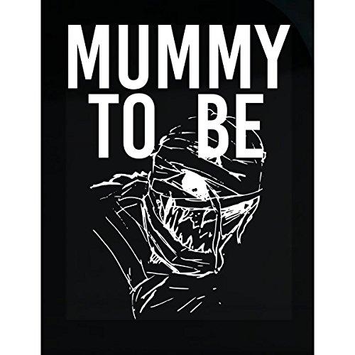 VONC Mummy to Be Halloween Pregnancy Maternity Mom Mother - Sticker