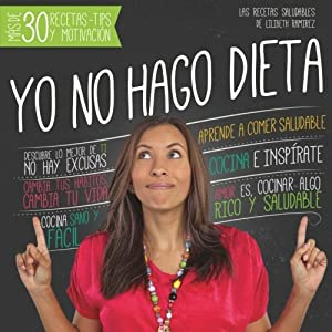 Yo no hago dieta (Spanish Edition)