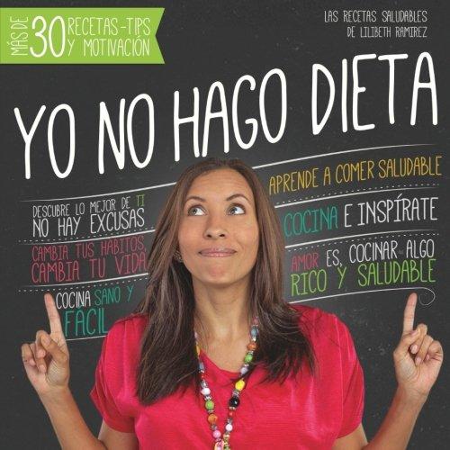 Yo no hago dieta (Spanish Edition)