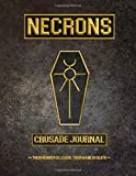 Necrons Crusade Journal Their Number is Legion