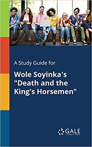 A study guide for wole soyinkas death and the kings horsemen a study guide for wole soyinkas death and the kings horsemen fandeluxe Gallery