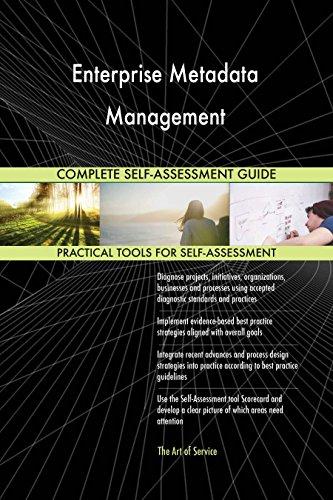 Enterprise Metadata Management Toolkit: best-practice templates, step-by-step work plans and maturity diagnostics