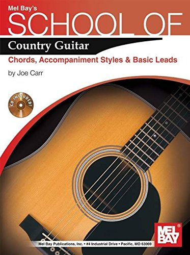 Mel Bay's School of Country Guitar: Chords, Accp., Styles, Basic Leads ebook