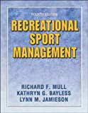 img - for Recreational Sport Management - 4E book / textbook / text book