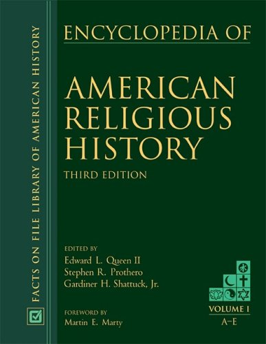 Encyclopedia of American Religious History third edition (Vol 1-3)