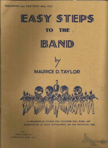 Easy Steps to the Band: Trombone and Baritone (Bass Clef)