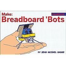 Breadboard Bots!