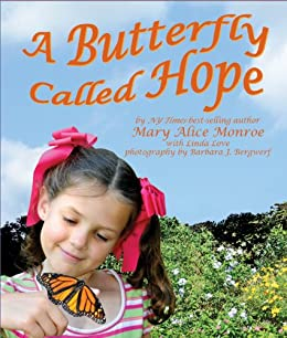 A Butterfly Called Hope by [Monroe, Mary Alice]