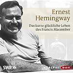 Das kurze glückliche Leben des Francis Macomber | Ernest Hemingway