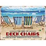 The hire of Deckchairs metal sign 15 cm x 20 cm