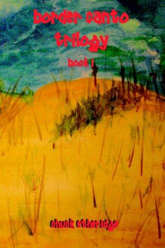 Read Online Border Cantos Trilogy: Book I PDF