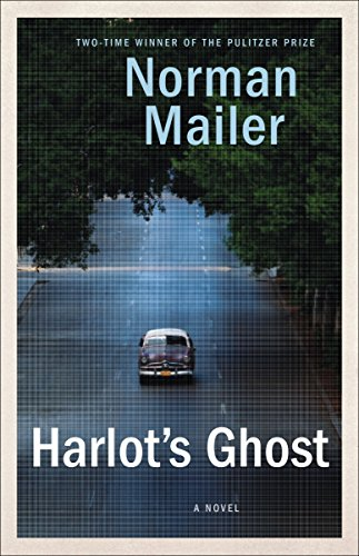 Harlot'S Ghost by Norman Mailer