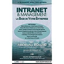 Intranet & Entreprise: Base Technologique de Votre Entreprise (French Edition)