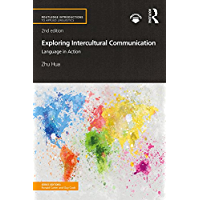 Exploring Intercultural Communication: Language in Action (Routledge Introductions to Applied Linguistics) (English Edition)