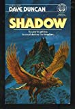 Shadow, Dave Duncan, 0345342747