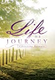 Life Is a Journey, Christina Stewart, 1483665291