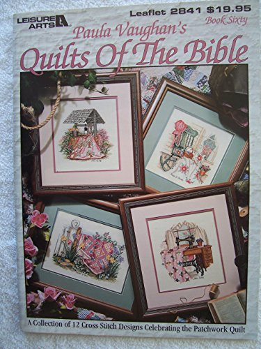(Leisure Arts Leaflet 2841 Paula Vaughan's Quilts of the Bible)