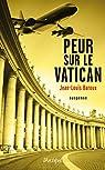 Peur sur le vatican (Suspense) par Baroux